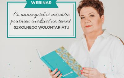 """Webinar """"Co nauczyciel w awansie powinien wiedzieć na temat szkolnego wolontariatu"""""""