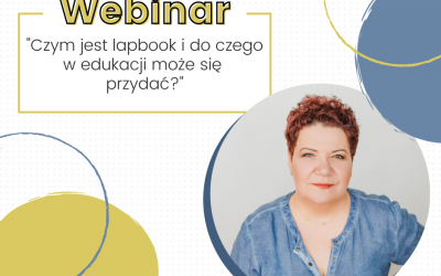 """Webinar """"Lapbook – czym jest i do czego w edukacji może się przydać?"""""""